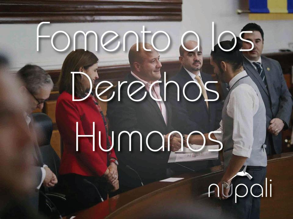 Fomento a los Derechos Humanos.